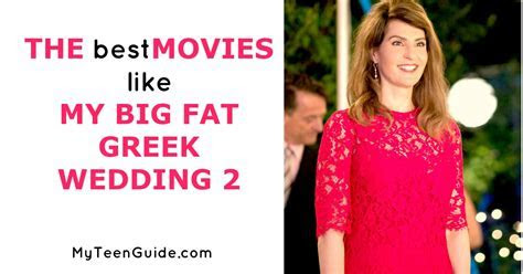 The Best Movies Like My Big Fat Greek Wedding 2