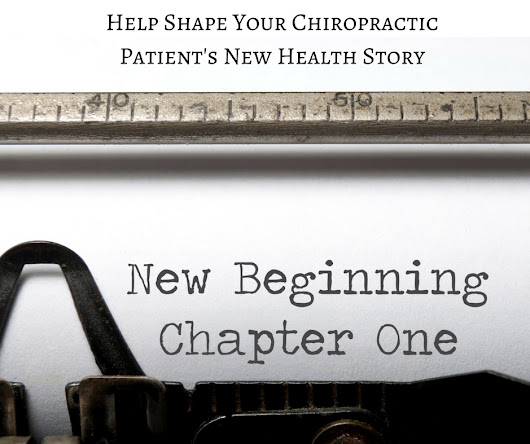 Help Shape Your Chiropractic Patient's New Health Story