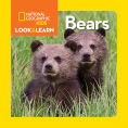 Title: National Geographic Little Kids Look and Learn: Bears, Author: National Geographic Kids