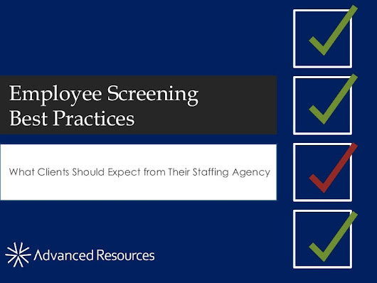 Employee Screening Best Practices: What Clients Should Expect from Th…