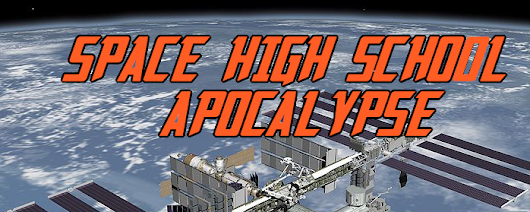 Space High School Apocalypse Public Beta