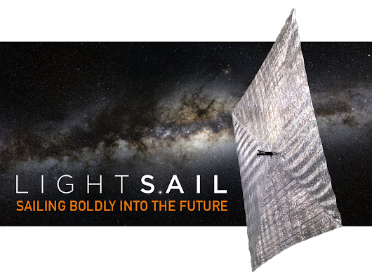 LightSail: A Revolutionary Solar Sailing Spacecraft by Bill Nye, CEO, The Planetary Society — Kickstarter