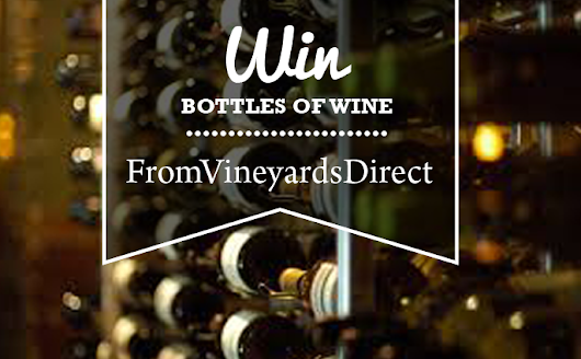 Win £320 of Wine from 'From Vineyards Direct' - fed up and drunk