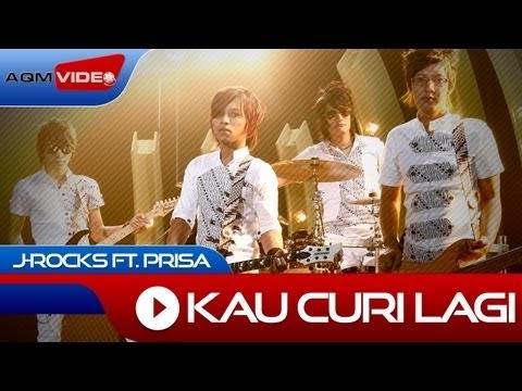 J-Rocks feat Prisa - Kau Curi Lagi