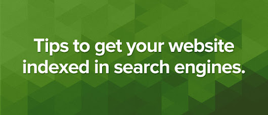 Tips to Get Your Website Indexed | Solve Website Indexing Issues