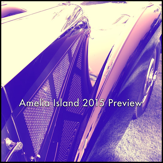 2015 Amelia Island Concours: Horsepower Rules