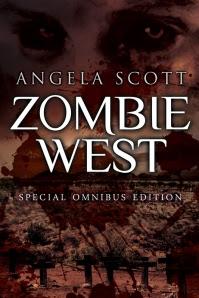 Zombie West Omnibus Angela Scott