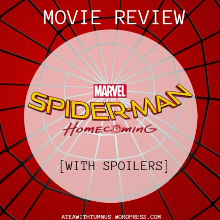 Movie Review – Spiderman: Homecoming (With Spoilers)