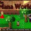 Support The Mana World creating An Open Source 2D MMORPG