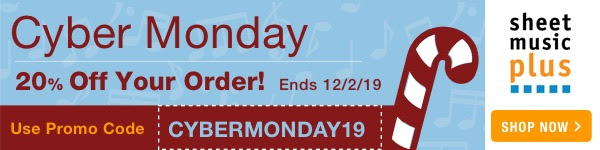 Cyber Monday Sale: Get 20% Off Sitewide on Sheet Music Plus with Code: CYBERMONDAY19 - One Day Only: 12/2/19