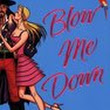 Tales of an intrepid pantster: Review: Blow Me Down by Katie MacAlister