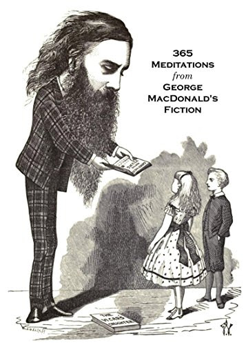 365 Meditations from George MacDonald's Fiction