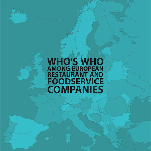 Who's Who Among European Restaurant and Foodservice Companies