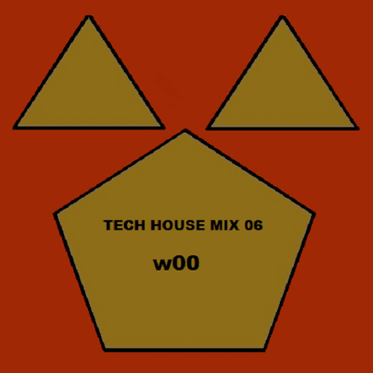 Woo - Tech House Mix 06