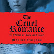 Book review: The Cruel Romance: A Novel of Love and War, by Marina Osipova