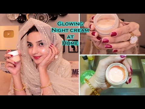 Skin Glowing Night Cream at Home for Younger Look