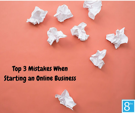 Top 3 Mistakes When Starting an Online Business - Team Project Mayhem