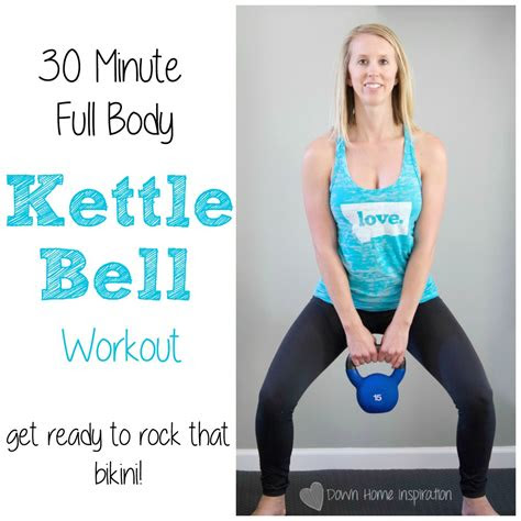 minute full body kettlebell workout  home inspiration