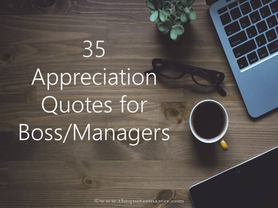 35 Appreciation Quotes For Bossmanagers