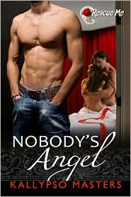 Nobody's Angel (Rescue Me, #2)