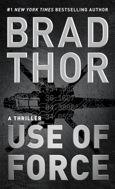 Featured Review: 'Use of Force' By Brad Thor