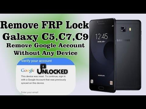 Remove Google Account Samsung C5,C7,C8,C9 7.0 FRP Lock Reset