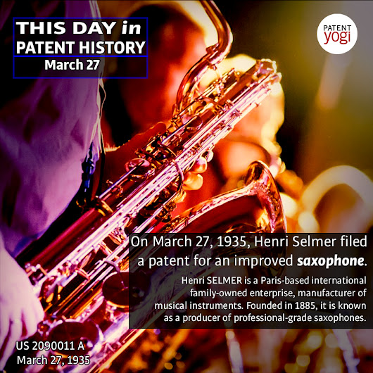 This Day in Patent History - On March 27, 1935, Henri Selmer filed a patent for an improved saxophone - PatentYogi