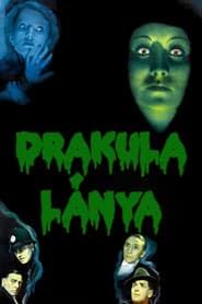 Drakula lánya online magyarul videa néz online teljes alcim előzetes blu-ray 1936