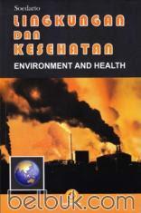 Lingkungan dan Kesehatan (Environment and Health)