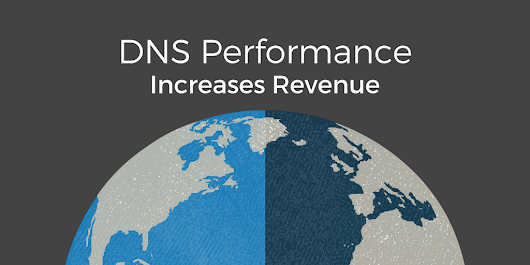 New Study: Increased Revenue Attributed to DNS Performance | DNS Made Easy News