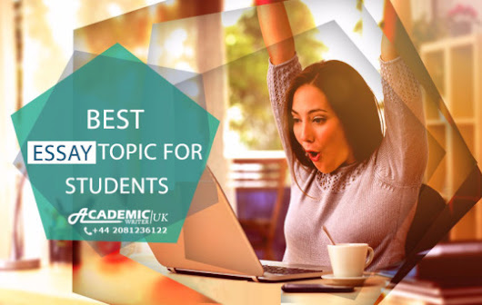 BEST ESSAY TOPICS FOR STUDENTS