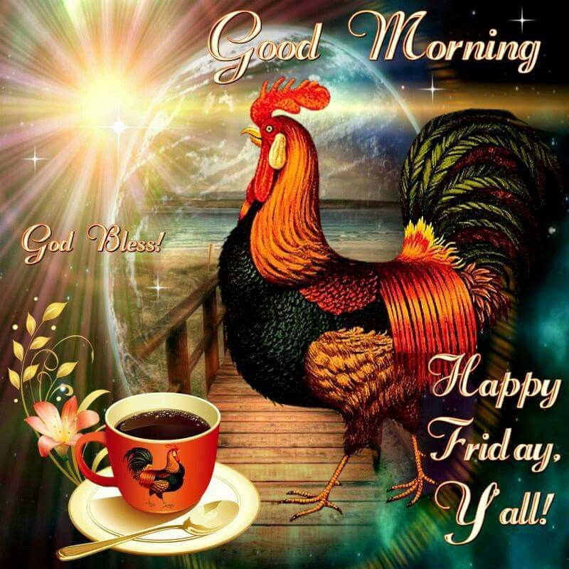 Good Morning God Bless Happy Friday Yall Pictures Photos And