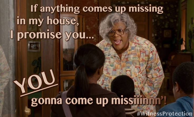 madea quote, madea meme, tyler perry madea, madea missing, madea missing in my house