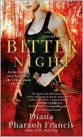 Blog Tour- Bitter Night by Diana Pharaoh Francis