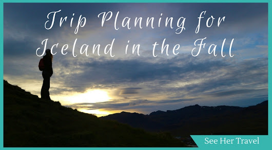 My Dream Trip! Planning a Trip to Iceland in September - See Her Travel