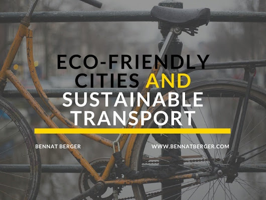 Eco-Friendly Cities and Sustainable Transport