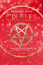 Crueles (primera parte de la saga) Danielle Vega