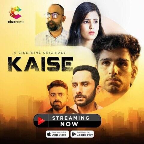 Kaise (2021) - CinePrime Short Film