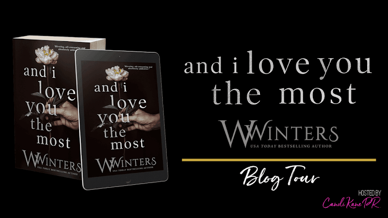 Blog Tour: And I Love You the Most by W Winters