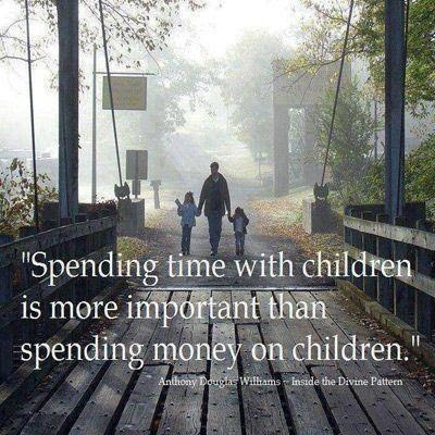Spending Time With My Kids Quotes