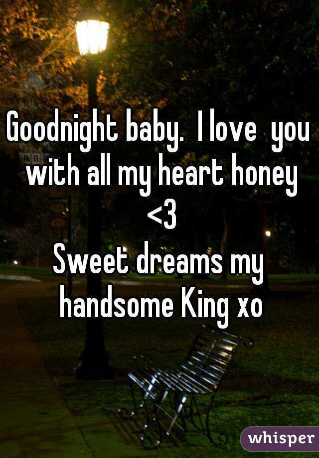 Goodnight Baby I Love You With All My Heart Honey 3 Sweet Dreams