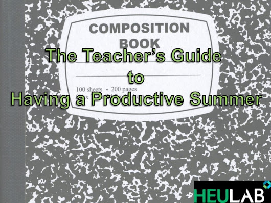The Teacher's Guide to Having a Productive Summer
