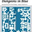Dungeons in Blue - Complexes Triple Pack #5 [BUNDLE]