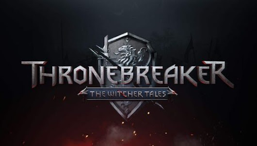 CD Projekt Red announces release dates for GWENT and Thronebreaker: The Witcher Tales