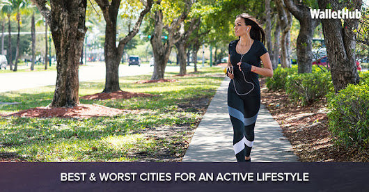 Best & Worst Cities for an Active Lifestyle