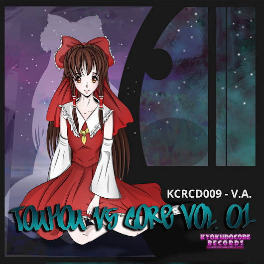 KCRCD009 - V.A. - Touhou vs Core Vol. 01, by Various Artists
