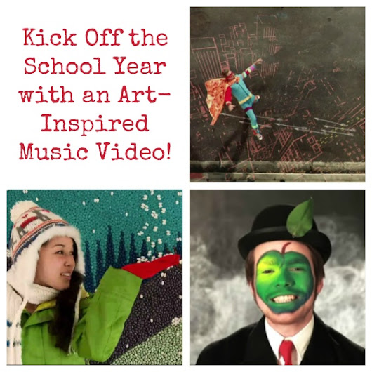 Kick Off the School Year with an Art-Inspired Music Video! | The Art of Ed
