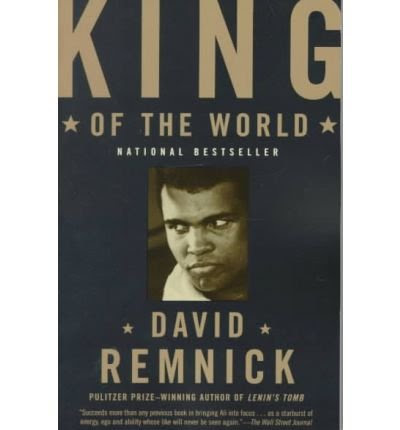 King of the World - David Remnick