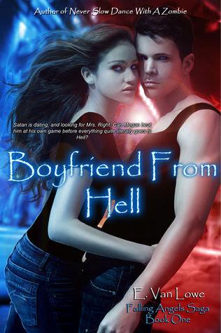 Boyfriend From Hell (Falling Angels Saga, #1)