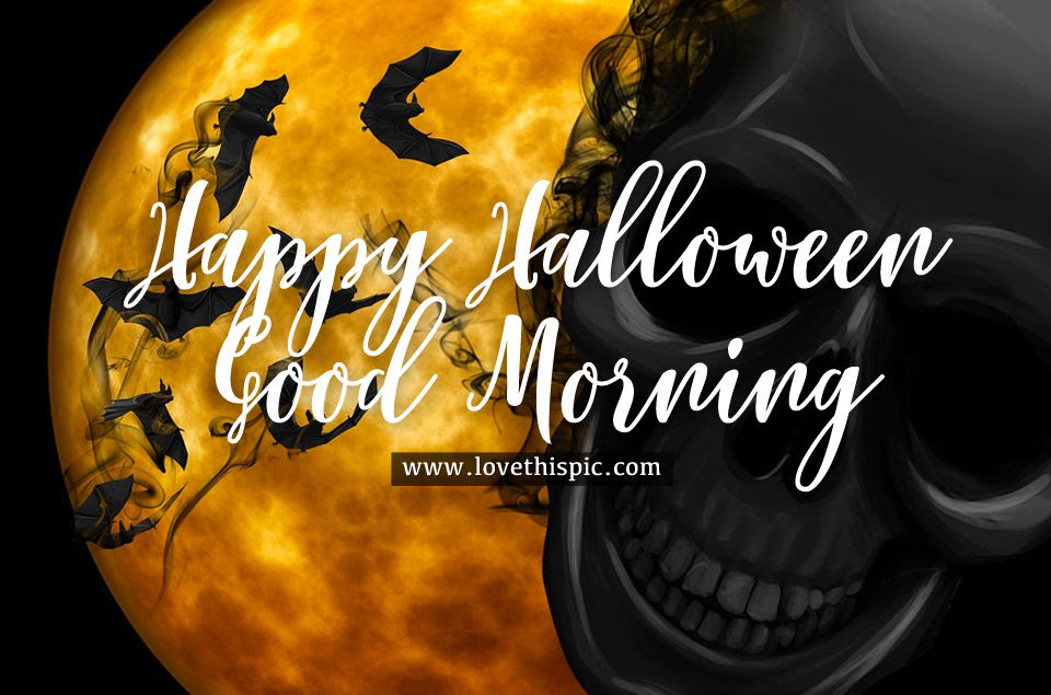 Black Skull Happy Halloween Good Morning Quote Pictures Photos And